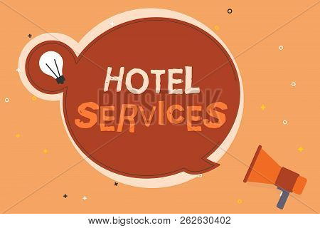 Conceptual hand writing showing Hotel Services. Business photo showcasing Facilities Amenities of an accommodation and lodging house poster