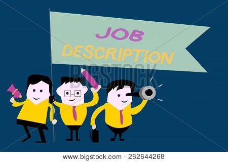 Text sign showing Job Description. Conceptual photo A document that describes the responsibilities of a position poster