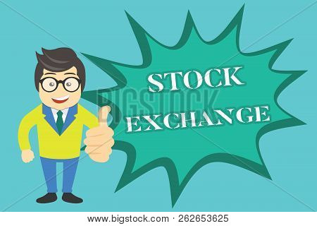 Writing Note Showing Stock Exchange. Business Photo Showcasing An Electronic Market Where Owners Of
