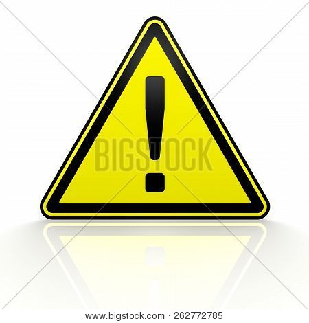 Caution! Warning Sign. Yellow Warning Triangular Road Sign With An Exclamation Mark On A Mirror Surf