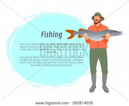Fisherman Full Length Color Model Form With Big Fish In Hands Poster. Fishery Cartoon Flat Vector Il