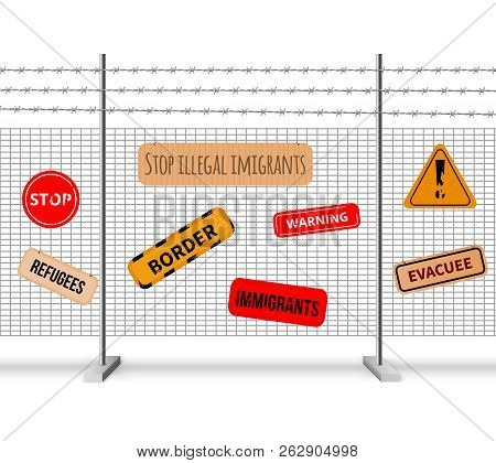 Immigrants Fencing Barrier Realistic Composition And Signs With Inscriptions Stop Warning Evacuee Bo