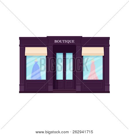 Boutique Storefront, Shop. Vector. Vintage Store Front. Facade Retail Building With Window. Exterior