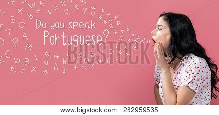Do You Speak Portuguese Theme With Young Woman Speaking On A Pink Background