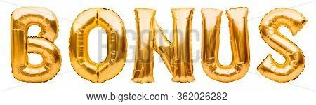 Golden Word Bonus Made Of Inflatable Balloons Isolated On White Background. Lottery And Prizes, Cont
