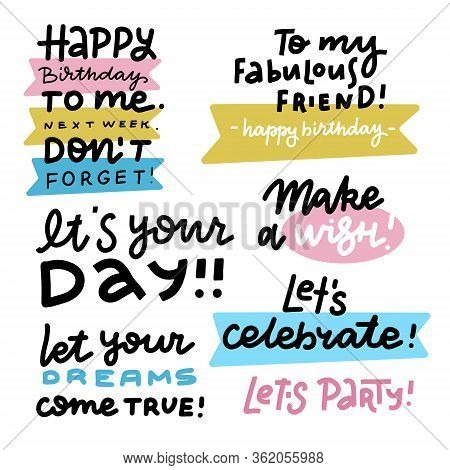 Happy Birthday Lettering Sign Quote Typography Set. Calligraphy Design For Postcard Poster Design. S