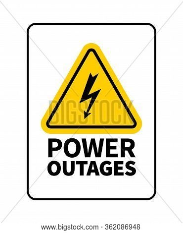 Power Outages Vector Logo Or Sign Isolated On White Background. Sign Of Lightning In Triangular Shap