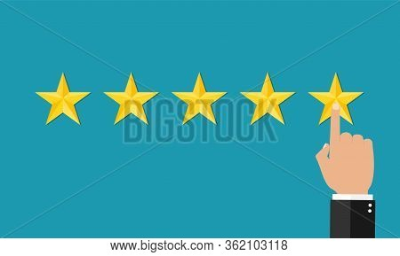 5 Stars Of Customer And Management. Result Of Performance. Star Rate. Finger Of Customer In 5-th Sta