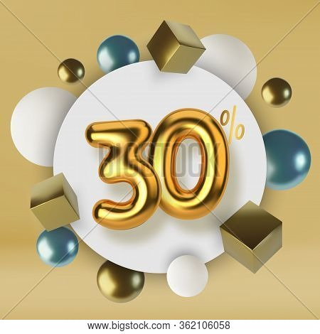30 Off Discount Promotion Sale Made Of 3d Gold Text. Number In The Form Of Golden Balloons.realistic