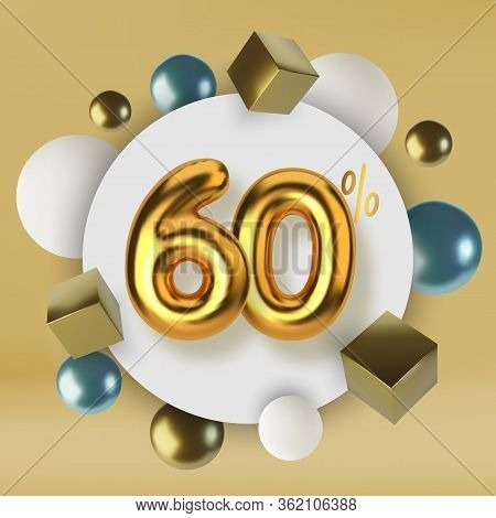 60 Off Discount Promotion Sale Made Of 3d Gold Text. Number In The Form Of Golden Balloons.realistic