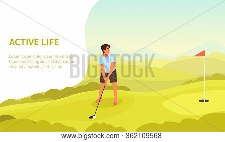 Active Healthy Outdoors Lifestyle Concept With Golfer Playing A Putt Near The Flag And Space For Tex