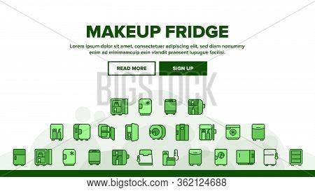 Makeup Fridge Tool Landing Web Page Header Banner Template Vector. Makeup Fridge Equipment For Cooli