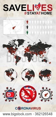 Infographic About Coronavirus In North Korea - Stay At Home, Save Lives. North Korea Flag And Map, W