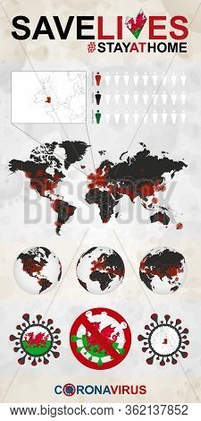 Infographic About Coronavirus In Wales - Stay At Home, Save Lives. Wales Flag And Map, World Map Wit
