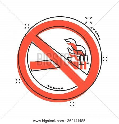 No Smoking Sign Icon In Comic Style. Cigarette Cartoon Vector Illustration On White Isolated Backgro