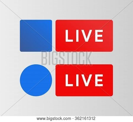 Social media Live button. Facebook style streaming blue icon. Bradcarting sign. Vector illustration
