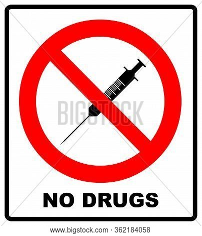 No Drugs, Prohibition Sign Of Syringe, Vector Illustration Isolated On White. No Injection Icon. Red
