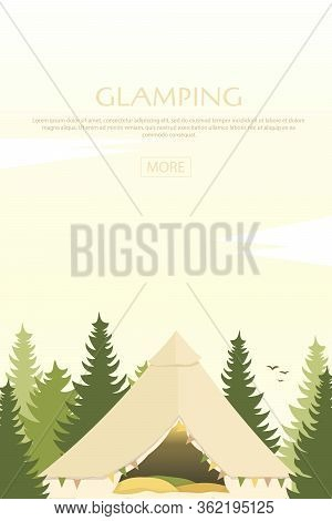 Glamping Tent In Forest. Glamor Camping. Pine Forest. Camp.
