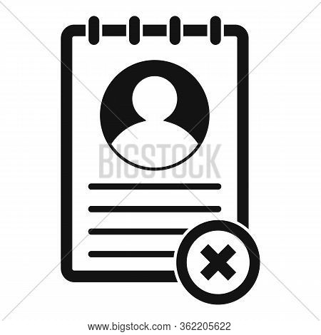 Not Approved Cv Icon. Simple Illustration Of Not Approved Cv Vector Icon For Web Design Isolated On