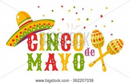 Vector Poster For Cinco De Mayo With Mexican Sombrero And Maracas. Cinco De Mayo Festival.