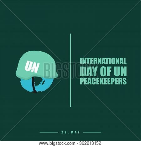 International Day Of Un Peacekeepers. The Earth Using Un Helmet. Vector Illustration