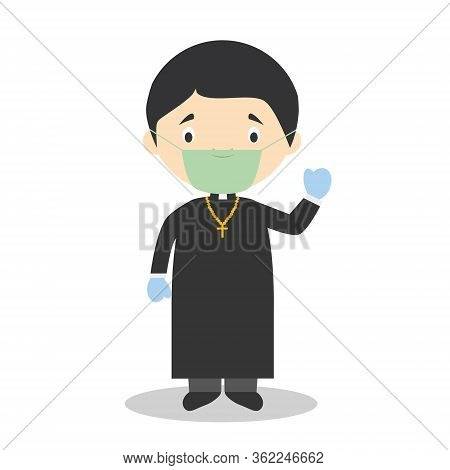 Cute Cartoon Vector Illustration Of A Priest With Surgical Mask And Latex Gloves As Protection Again