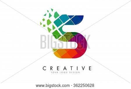 Letter S Design With Rainbow Shattered Blocks Vector Illustration. Pixel Art Of The S Letter Logo.