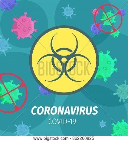 Coronavirus Pandemic Bio Hazard Vector Poster. Covid 19 Virus Cells Randomly Fly With Biohazard Warn