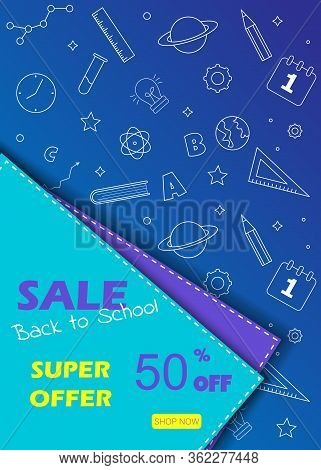 Back to school sale banner.Back to school banner set. Colorful back to school templates for invitation, poster, banner, promotion,sale etc. School supplies cartoon illustration. Vector back to school design templates.