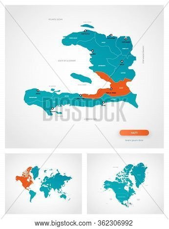 Editable Template Of Map Of Haiti With Marks. Haiti On World Map And On North America Map.
