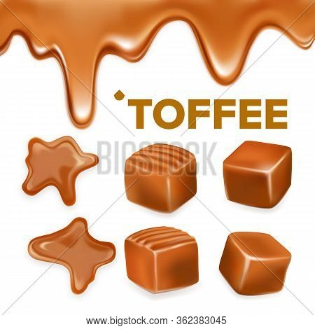 Caramel Toffee Candy Delicious Sweet Set Vector. Collection Of Different Form And Substance Confecti