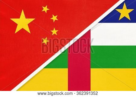 China Or Prc Vs Central African Republic National Flag From Textile. Relationship Between Asian And