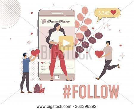Beauty Blogger, Celebrity Of Social Network Famous Model Follower, Subscriber Concept. Men Liking An