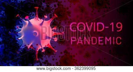 Covid-19 Pandemic 2020 Banner. 3d Coronavirus Cell On Dirty Background. Novel Coronavirus 2019-ncov.