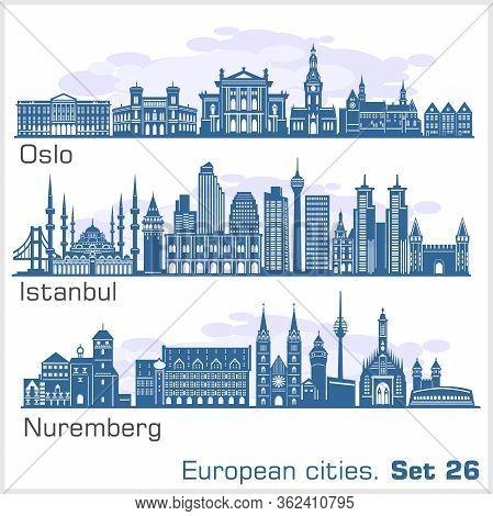 European Cities - Oslo, Istanbul, Nuremberg. Detailed Architecture.