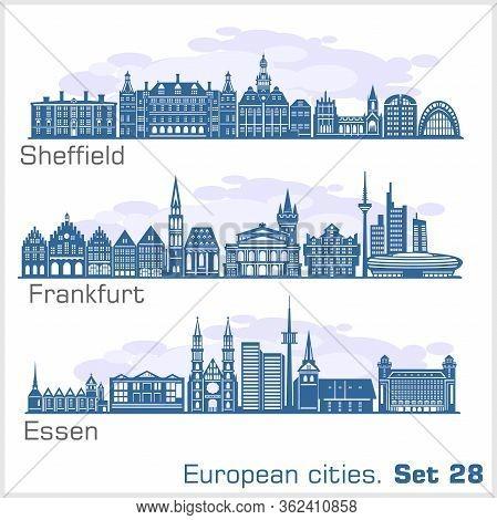 European Cities - Essen, Sheffield, Frankfurt. Detailed Architecture.