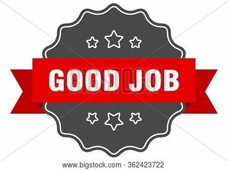 Good Job Red Label. Good Job Isolated Seal. Good Job