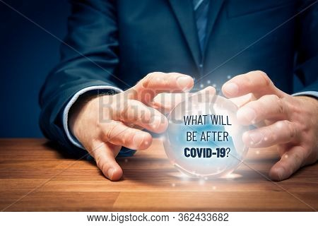 Investor Predict What Will Be After Covid-19 Concept. Post-covid-19 Era In Business And Investment C