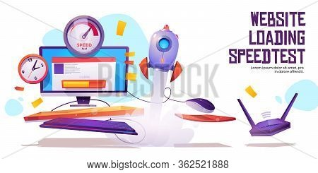 Website Loading Speed Test Banner. Internet Site Quick Traffic Optimization Engine Plugin Testing. C