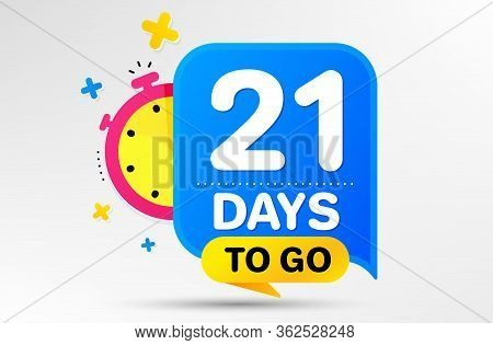 Countdown Left Days Banner With Timer. Twenty One Days Left Icon. 21 Days To Go Sign. Sale Announcem