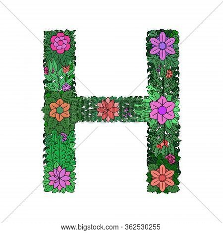 The Letter H - Bright Element Of The Colorful Floral Alphabet On A White Background. Made From Flowe