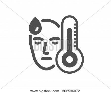 Sick Man With Fever Icon. Temperature Thermometer Sign. Flu Illness Symbol. Classic Flat Style. Qual