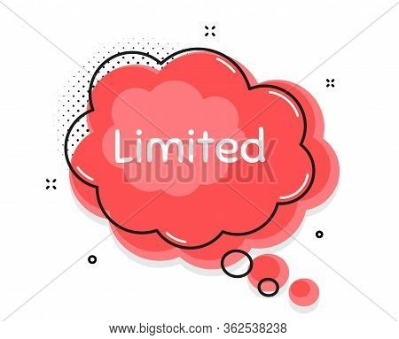 Limited Symbol. Thought Chat Bubble. Special Offer Sign. Sale. Speech Bubble With Lines. Limited Pro