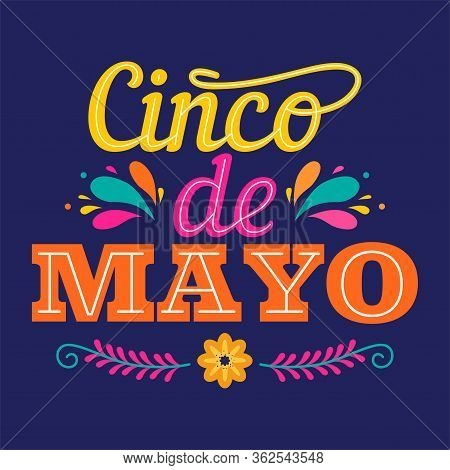 5 De Mayo Poster With Typography And Flowers- Vector
