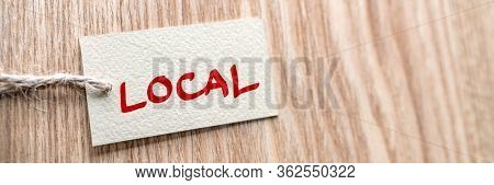 BUY LOCAL label shopping store banner wood texture background. Support small local shops businesses of your community during economic recession by locally in retail stores.