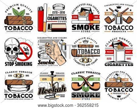 Cigars And Cigarettes Tobacco Shop Icons, Hookah Lounge Bar Vector Sign. Stop Smoking Skull Warning