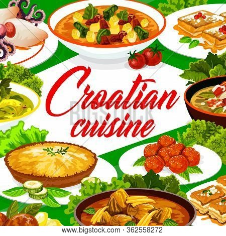 Croatian Cuisine Restaurant Menu Cover, Traditional Southeast Europe Food Meals And Dishes. Authenti