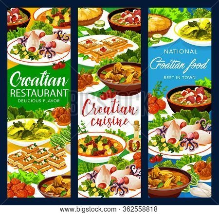 Croatian Cuisine Food Vector Banners, Authentic Restaurant Meals Menu. Croatian Soup With Young Gree