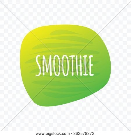 Smoothie Icon. Green White Vector Sign Isolated On Transparent Background. Illustration Symbol For F
