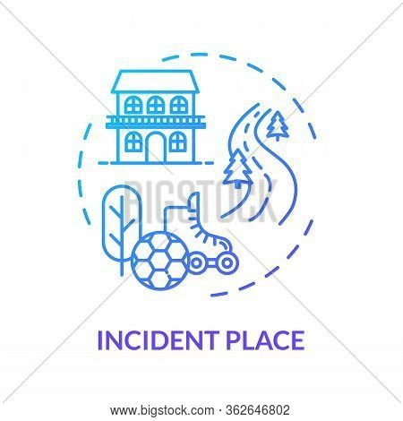 Incident Site Concept Icon. Domestic And Outside Traumatism Places, Unsafe Activities, Bodily Harm C